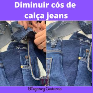 Diminuir cos de calca jeans