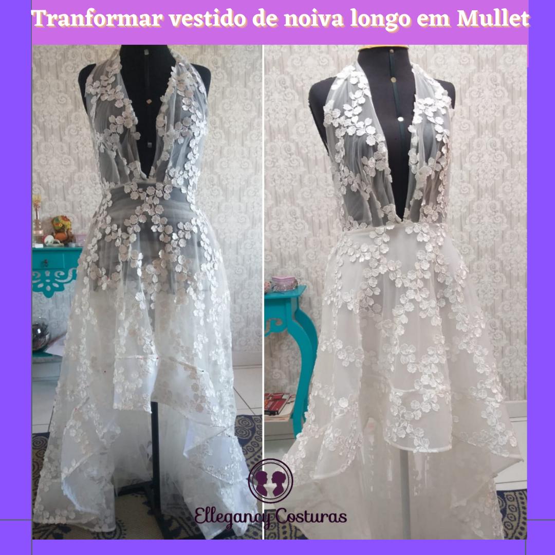 Transformar vestido de noiva longo em mullet