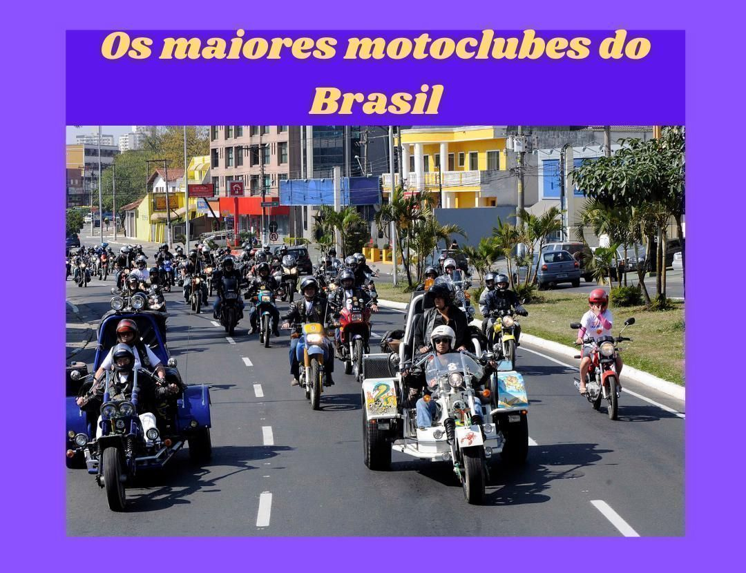 Os maiores motoclubes do Brasil
